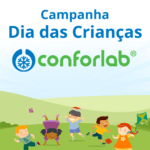 Dia das Crianças Conforlab